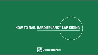 How to Nail HardiePlank® Lap Siding