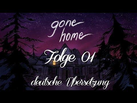Gone Home [deutsche Übersetzung] #01 - Zurück aus Europa und allein zu Haus? - Lets Play [HD]