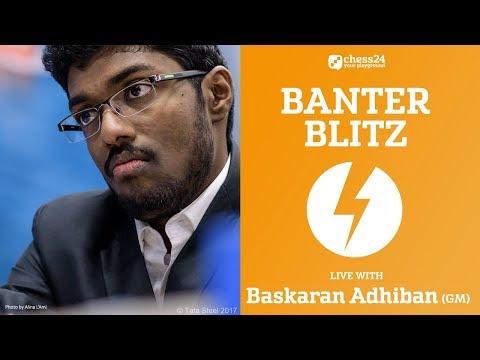 Banter Blitz Chess with GM Adhiban - September 17, 2017