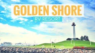 Golden Shore RV Resort in Long Beach, California 🚐🏝 Full Time RV Living & RV Park Reviews