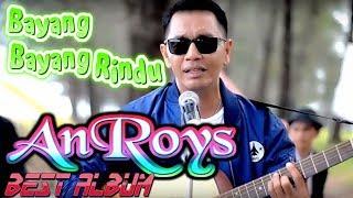 Lagu Minang AnRoy ~ Bayang Bayang Rindu FULL ALBUM