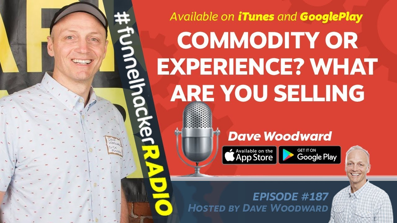 Commodity Or Experience, What Are You Selling? - FHR #187