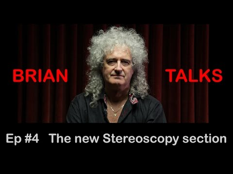 BRIAN TALKS #4 - Launching the Stereoscopy section