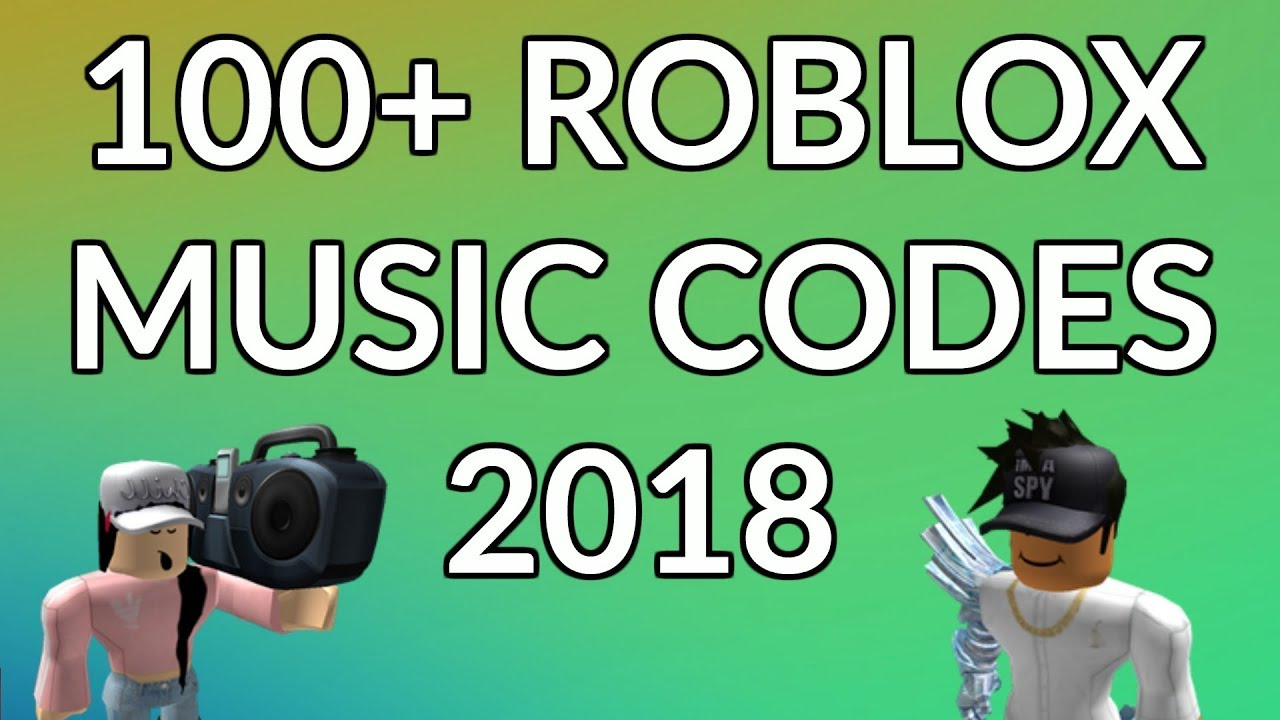 Roblox Music Codes 2018 Working Youtube