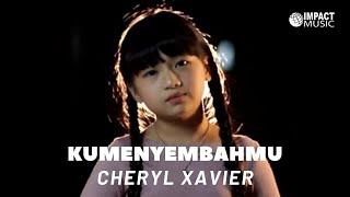 Ku MenyembahMu - Cheryl Xaviera (Lagu Sekolah Minggu) |Official Music Video| - Lagu Rohani
