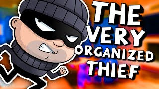 ICH BIN SCHLECHT IM KLAUEN! | The Very Organized Thief