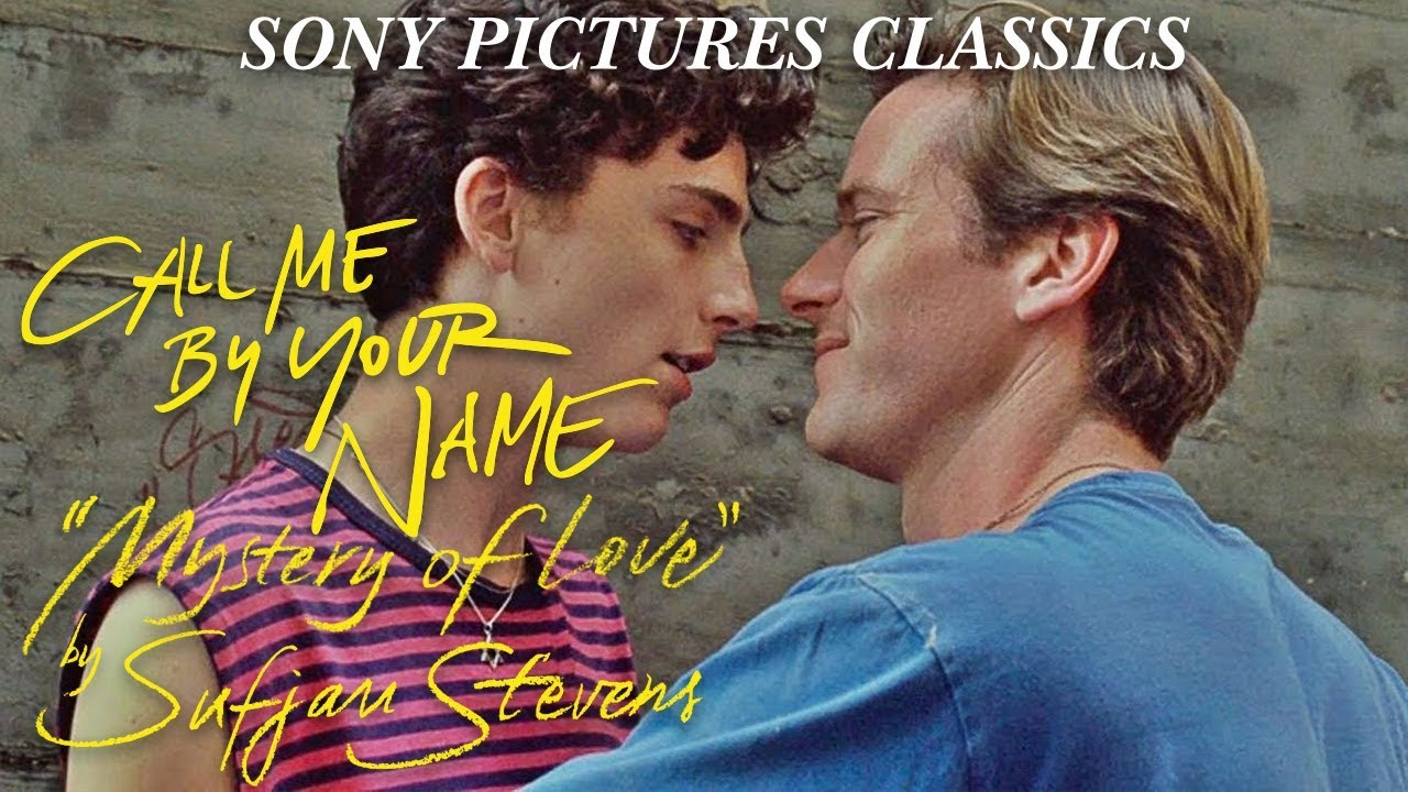 Mystery Of Love By Sufjan Stevens Call Me By Your Name Soundtrack