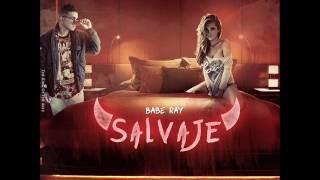 Salvaje - Babe Ray (Prod LaDagaRecords x Combo Records)