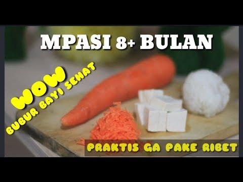 Membuat Bubur Bayi Sehat Praktis Mpasi 8 Bulan Wortel Tahu Sutra Youtube