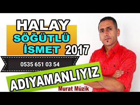 ADIYAMANLIYIZ BİZ - Süper Dilan Oyun Havası Sögütlü ismet 2017