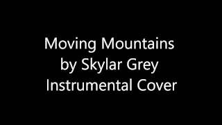 Moving Mountains - Skylar Grey | Instrumental Guitar Cover