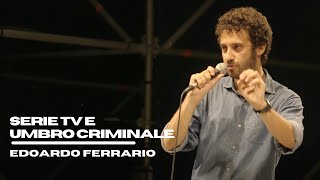 Edoardo Ferrario - Serie Tv e Umbro Criminale - Live @ Casa del Jazz Roma 2016