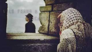 Nils Frahm & Anne Müller - Because This Must Be