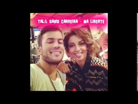 Tal & David Carreira - Ma Liberté