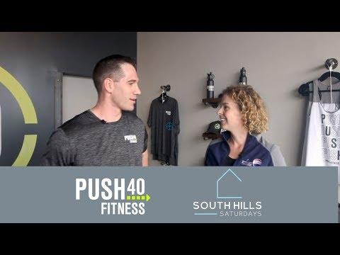 South Hills Saturdays Episode 4:  Push 40 Fitness!