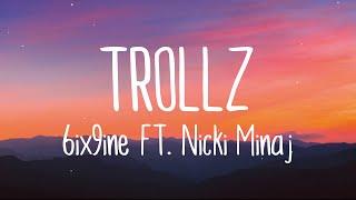 TROLLZ - 6ix9ine \u0026 Nicki Minaj (Lyrics)