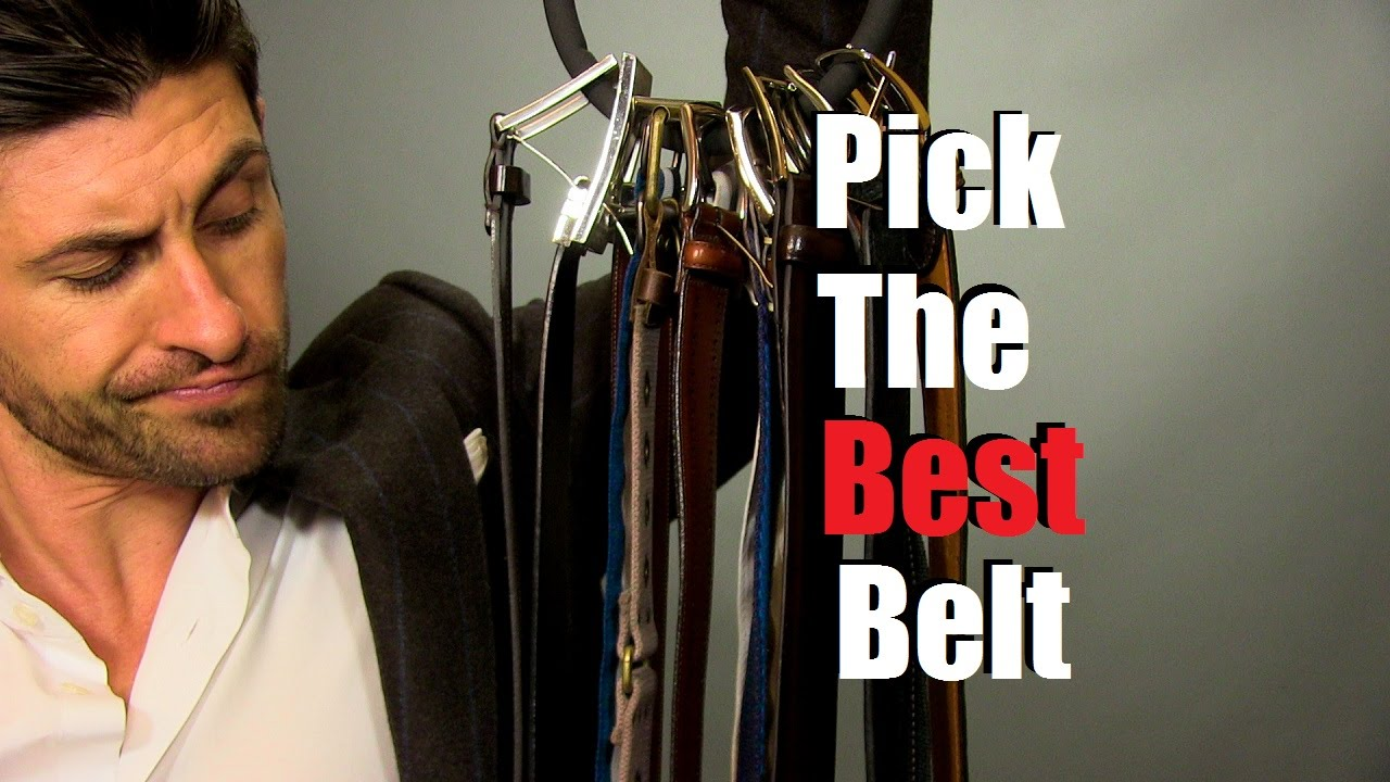 How To Pick The Best Belt For Your Outfit | 6 Belt Wearing Tips - YouTube