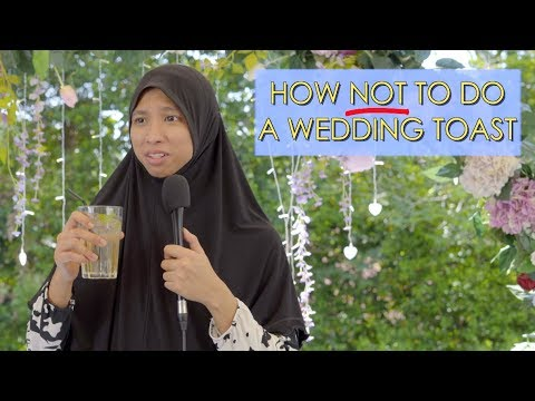 How NOT To Do A Wedding Toast
