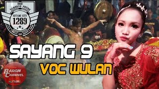 Lagu Jaranan Hits SAYANG 9 Voc WULAN   ROGO SAMBOYO PUTRO Live Kedunglawe 2018