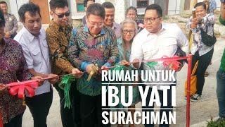 Rumah Untuk Ibu Yati Surachman
