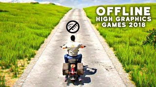 Top 10 INSANE OFFLINE Games For Android & iOS IN 2018 (HIGH GRAPHICS)
