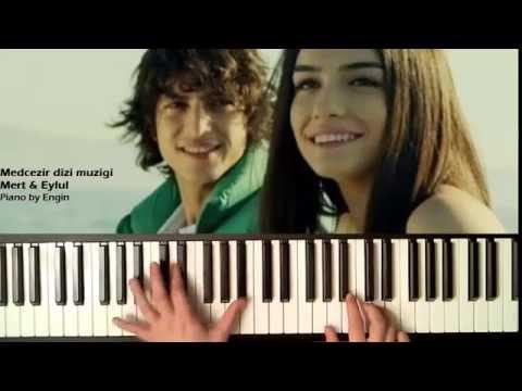 Medcezir Mert & Eylul Muzigi (yeni) Piano By Engin