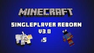 Minecraft SinglePlayer Reborn V3.0 #5: I