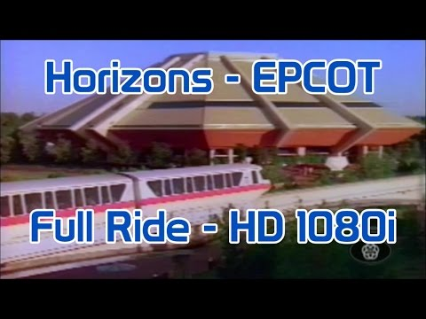 Horizons | Epcot Center | HD 1080i | Full Attraction | Highe
