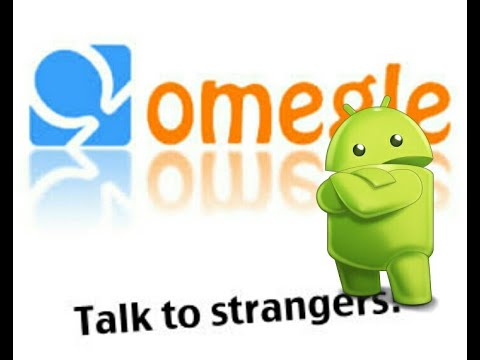How To Open Omegle On Android Phones Without Using Puffin Browser 2019 Exclusive