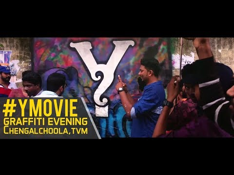 Y Malayalam movie | Graffiti evening | TVM