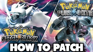 Pokemon Pitch Black/Pure White - How to Patch
