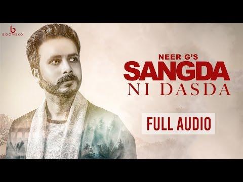 Sangda Ni Dasda (Full Audio) | Neer G | V Beat & Mr. Bal | New Punjabi Song 2017 | Boombox Media