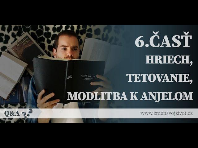 Otázky a odpovede (Questions and Answers) - 6.časť