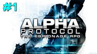 Let's Play Alpha Protocol - Part 1