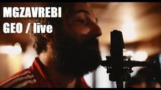 MGZAVREBI — GEO | «GEO» (live)
