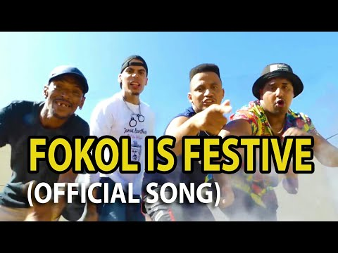 Fokol is Festive -  (Official Cape Town Song)