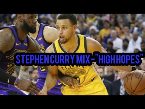 "Stephen Curry Mix-""High Hopes"" 2019 MVP Mp3"