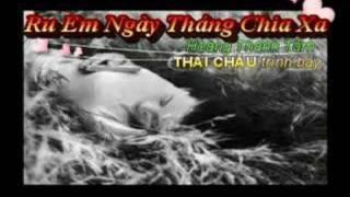 RU EM NGÀY THÁNG CHIA XA - Thái Châu **** Hoàng Thanh Tâm