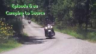 Episode n°6 au Camping la source, saison 2014