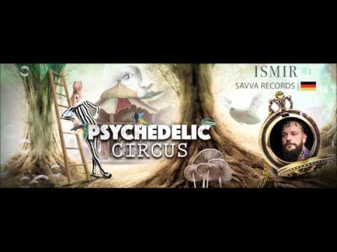 Psychedelic Circus Festival 2016 - Promo Set - ISMIR