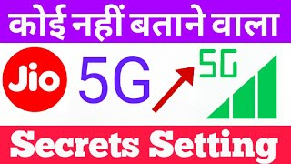 New Secret Setting to Increase Jio Internet Speed 5G on Android Mobile ||Hindi