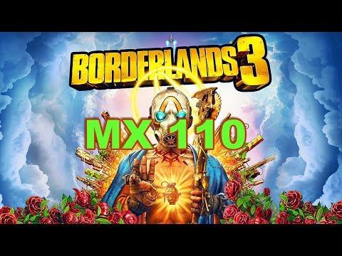 Borderlands 3 Gaming MX 110 Benchmark  