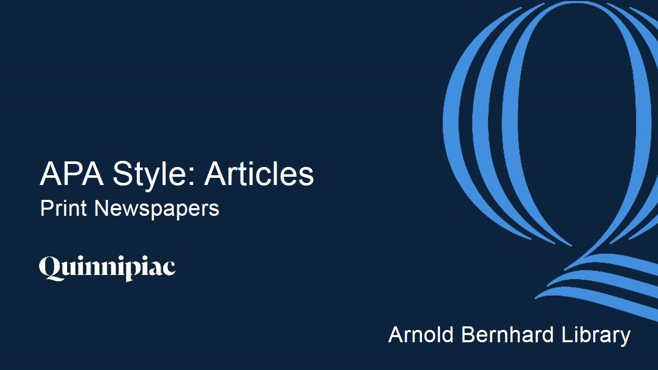 apa style magazine article The american psychological association developed apa citation style to help you document your sources in a research paper or other project by employing apa citation style, you will give proper credit to authors whose ideas you are using in your own work.