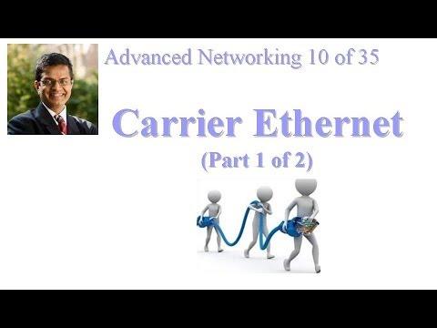 CSE 570-13-07A: Carrier Ethernet (Part 1 Of 2)