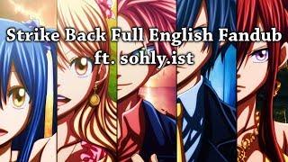 Gambar cover 【Rage ft. sohly.ist】Strike Back (Fairy Tail) Full English Fandub 【Back-On to School】