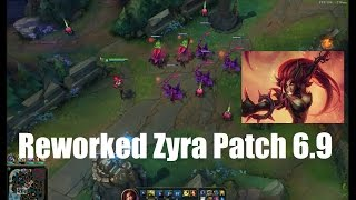 Reworked Zyra Rundown (New abilities, combos & tips) Patch 6.9 PBE