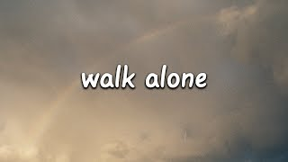 Rudimental - Walk Alone (Lyrics) ft. Tom Walker