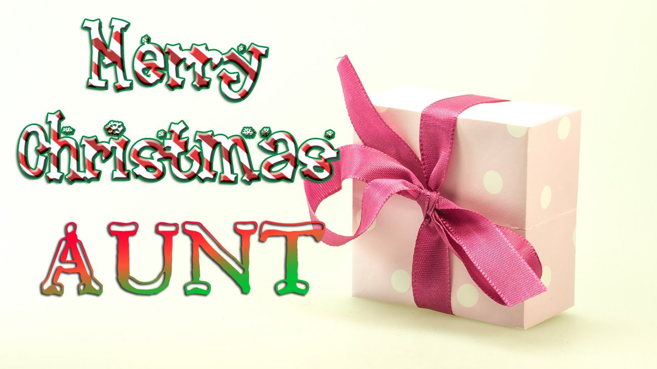 Merry Christmas Aunt - Christmas Greetings Card eCard - YouTube