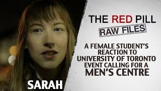 A Female Student's Reaction to UofT Event Calling For A Men's Centre   Sarah #RPRF