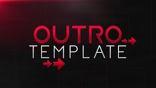 OUTRO TEMPLATE ➽ Customizable Pack [Photoshop]
